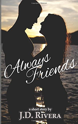 9781511524001: Always Friends (Volume 1)