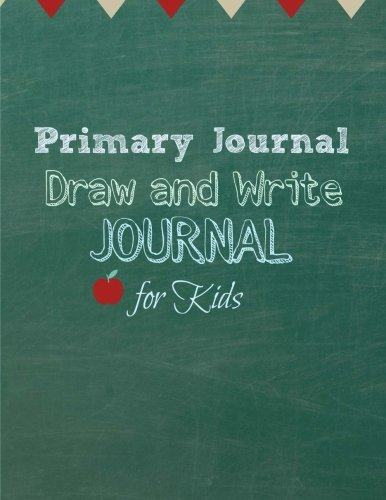 9781511524070: Primary Journal: Draw and Write Journal for Kids (Write Your Own Stories) (Volume 4)
