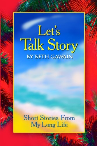 9781511524490: Let's Talk Story: Short Stories From My Long Life