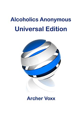 Alcoholics Anonymous - Universal Edition: Voxx, Archer