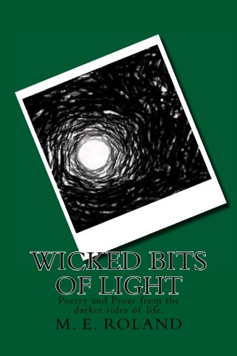 9781511525114: Wicked Bits of Light