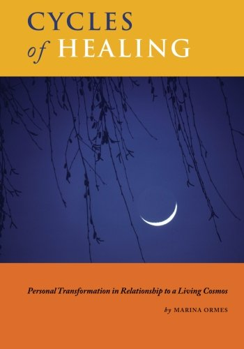 9781511525145: Cycles of Healing: Personal Transformation in Relationship to a Living Cosmos