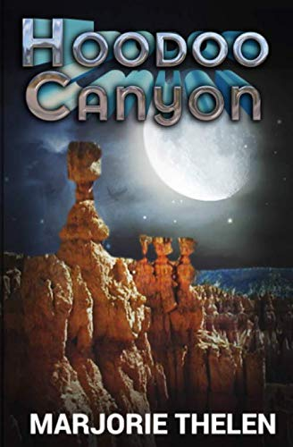 9781511525176: Hoodoo Canyon: Mystery in Bryce Canyon National Park (Deovolante Space Opera) (Volume 2)