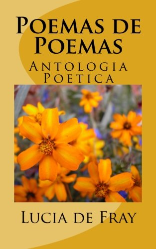 Poemas de Lucia de Fray: Antologia Poetica: M More Yojanan