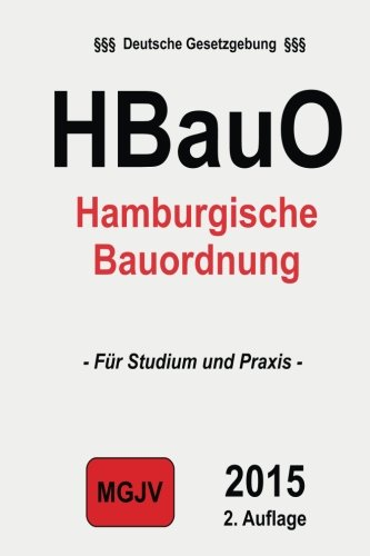 9781511527996: Hamburgische Bauordnung: (HBauO) (German Edition)