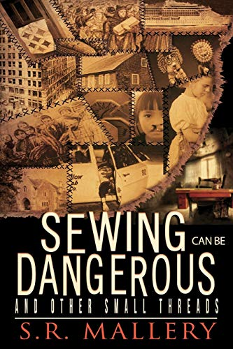 9781511529242: Sewing Can Be Dangerous and Other Small Threads