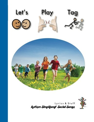 9781511532440: Let's Play Tag: Autism Sing-Along! Social Songs (Volume 1)