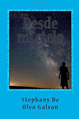 9781511532709: Desde mi cielo (Spanish Edition)