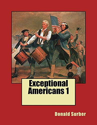Exceptional Americans: 50 People You Need To Know.: Surber, Donald