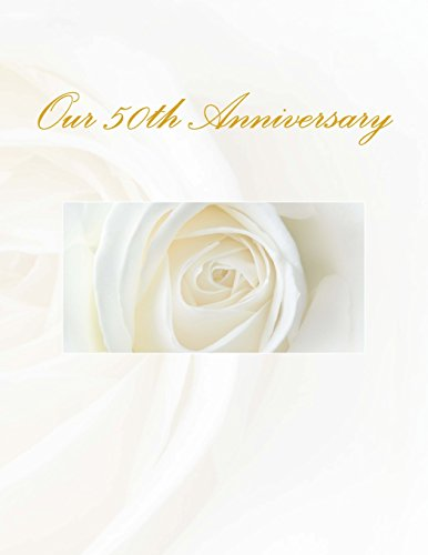 9781511533164: Our 50th Anniversary: Anniversary Guest Book