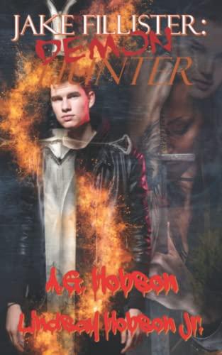 9781511535076: Jake Fillister; Demon Hunter (Volume 1)