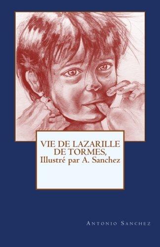 9781511535991: Vie de Lazarille de Tormes: Illustre par A. Sanchez