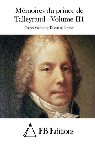 9781511536530: Mémoires du prince de Talleyrand - Volume II1