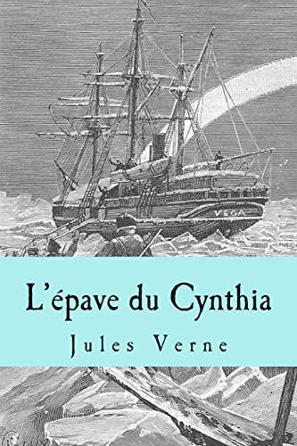 L Epave Du Cynthia (Paperback): M Jules Verne