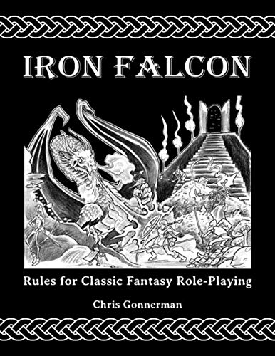 9781511538008: Iron Falcon Rules for Classic Fantasy Role-Playing