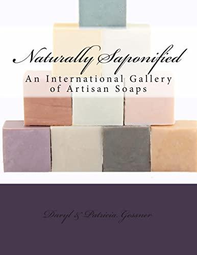 9781511538619: Naturally Saponified (Naturally Saponified Series)