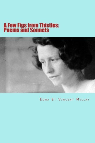 9781511539111: A Few Figs from Thistles: Poems and Sonnets
