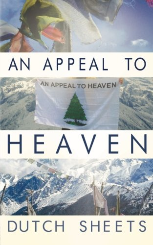 9781511540070: An Appeal To Heaven: What Would Happen If We Did It Again
