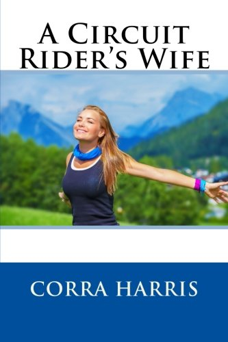 9781511540544: A Circuit Rider's Wife