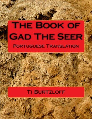 The Book of Gad the Seer: Portuguese: Ti Burtzloff