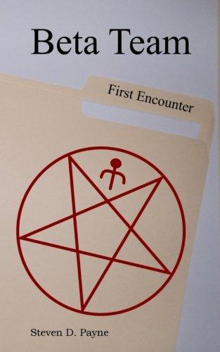 9781511542449: Beta Team: First Encounter (Volume 1)