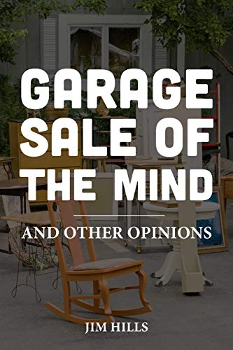 9781511544436: Garage Sale of the Mind and Other Opinions