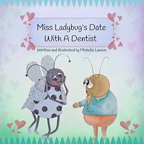 9781511544993: Miss Ladybug's Date with a Dentist: The Dinosaur and Ladybug in Heels