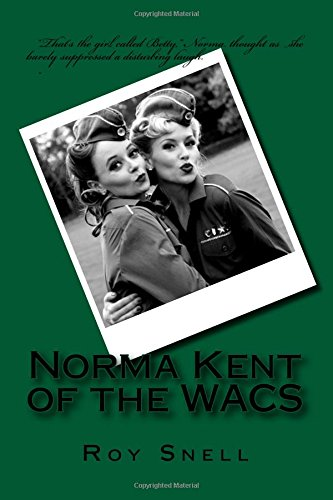 9781511545709: Norma Kent of the WACS