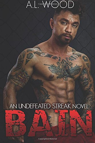 9781511546096: Bain: An Undefeated Streak Novel