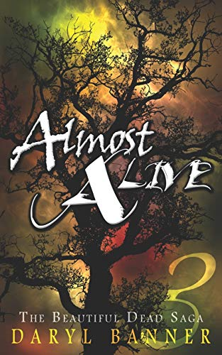 9781511546478: Almost Alive (The Beautiful Dead) (Volume 3)