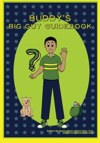 9781511548465: Buddy's Big Guy Guidebook