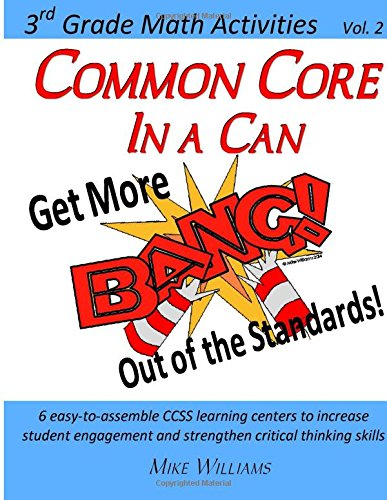 9781511549783: Common Core in a Can: Get More BANG! Out of the Standards: 3rd Grade Math Activities: Vol. 2 (Volume 2)