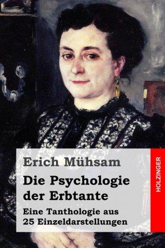 9781511550109: Die Psychologie der Erbtante: Eine Tanthologie aus 25 Einzeldarstellungen
