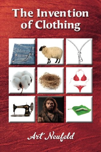 9781511553179: The Invention of Clothing