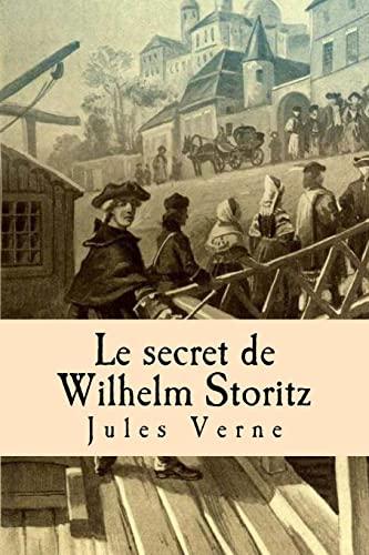 9781511553209: Le secret de Wilhelm Storitz