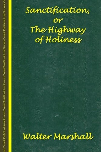 9781511555074: Sanctification; The Highway of Holiness