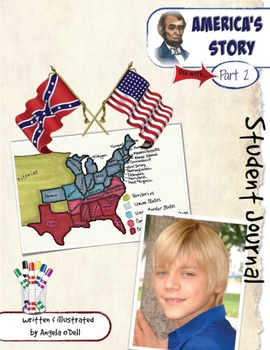 9781511555197: America's Story, Part 2 Student Journal: A Living History of Our World