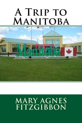 9781511555364: A Trip to Manitoba