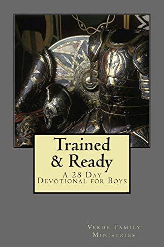 9781511555920: Trained and Ready: A 28 Day Devotional for Boys