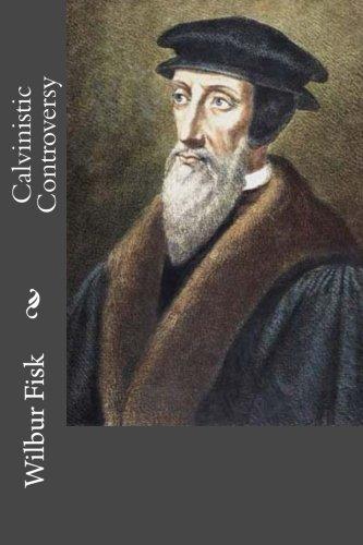 9781511556705: Calvinistic Controversy