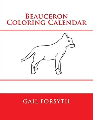 9781511558877: Beauceron Coloring Calendar