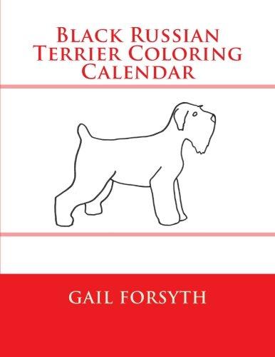 9781511558983: Black Russian Terrier Coloring Calendar