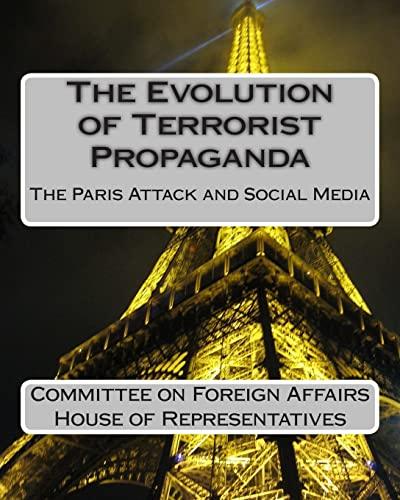 9781511559140: The Evolution of Terrorist Propaganda: The Paris Attack and Social Media