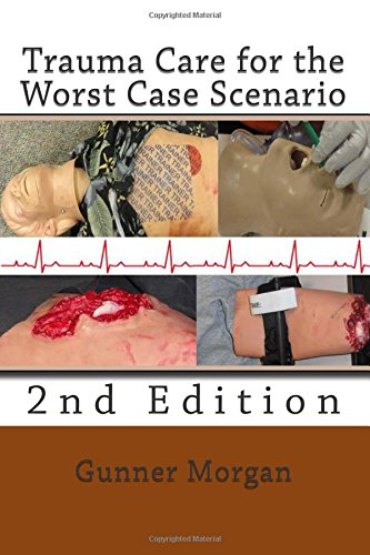 9781511559263: Trauma Care for the Worst Case Scenario, 2nd Edition