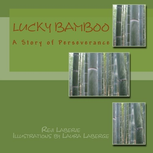 9781511559416: Lucky Bamboo: A Story of Perseverance