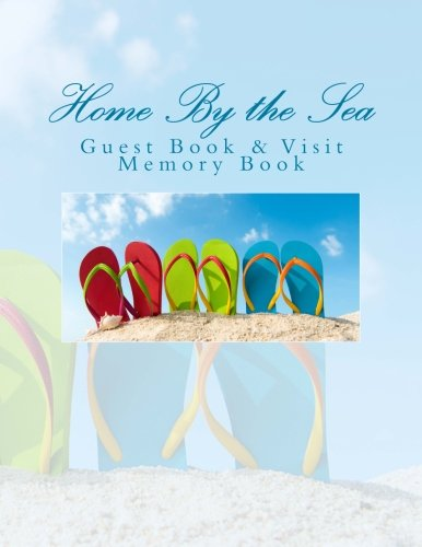 9781511559584: Home By the Sea: Guest Book & Visit Memory Book