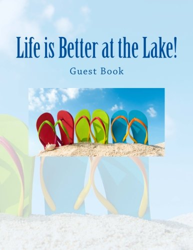 Life is Better at the Lake: Guest Book: Lake House Decor in All Departments