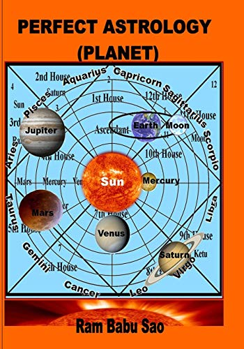 9781511561204: Perfect Astrology (Planet): You may learn, predict and creat your Horoscope (Volume 3)