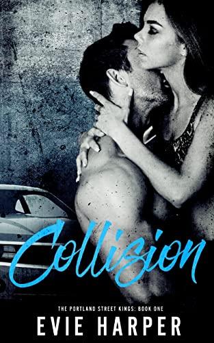 9781511564663: Collision (Portland Street Kings) (Volume 1)