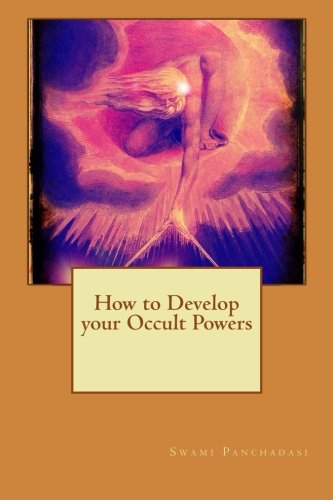 9781511565264: How to Develop your Occult Powers